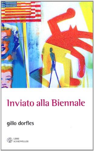 Inviato alla Biennale. Venezia 1949-2009: Dorfles, Gillo