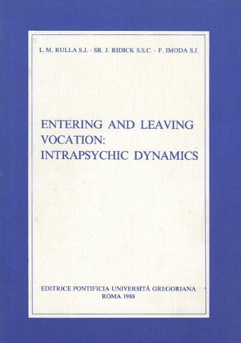 Entering and Leaving Vocation: Intrapsychic Dynamics (Fuori: Rulla S.J., Luigi