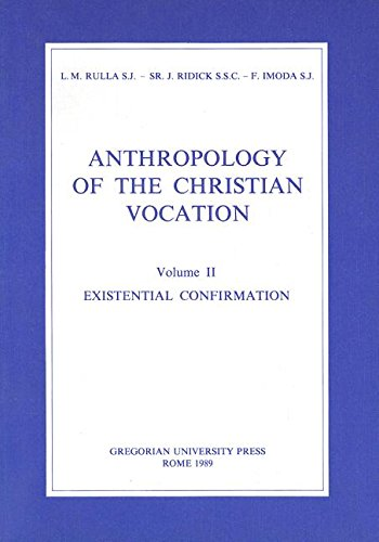 9788876525988: 002: Anthropology of the Christian Vocation, Volume 2: Existential Confirmation (Fuori Collana)