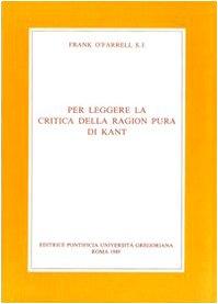 9788876526008: Per Leggere La Critica Della Ragion Pura Di Kant (Fuori Collana)