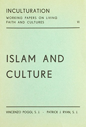 Islam and Culture (Inculturation) (English and French: Ryan, Patrick J.;