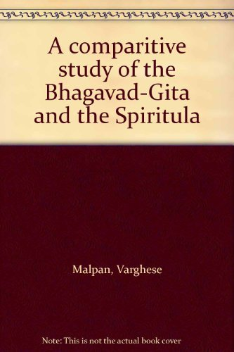 Comparative Study Of The Bhagavad-Gita And The: Malpan, V