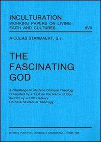 The Fascinating God (Inculturation): N Standaert