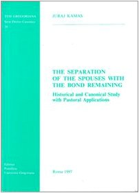 9788876527579: The separation of spouses with the bond remaining: historical