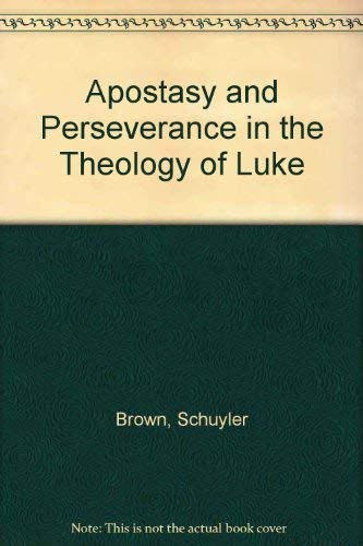 9788876530364: Apostasy And Perseverance In The Theology Of Luke (Analecta Biblica Dissertationes)