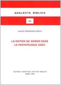 9788876530524: La Notion De Nomos Dans Le Pentateuque Grec