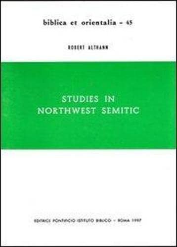 Studies in northwest semitic.: ALTHANN (Robert)