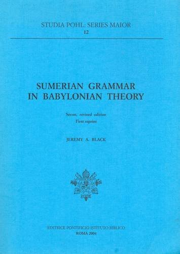9788876534423: Sumerian grammar in babyloniana theory