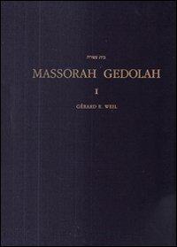 Massorah Gedolah: Iuxta Codicem Leningradensem B 19: Weil, Gerard E.