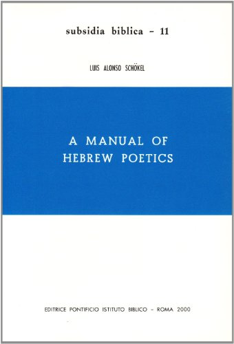 9788876535673: Manual of Hebrew Poetics: 11 (Subsidia Biblica)