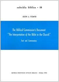 The Biblical Commission's Document The Interpretation of: Fitzmyer, Joseph A.