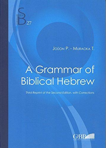 A Grammar of Biblical Hebrew: Jouon, Paul/ Muraoka,