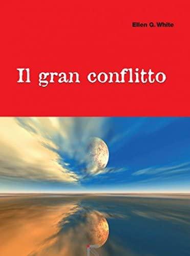 9788876592386: Il gran conflitto (Religione)