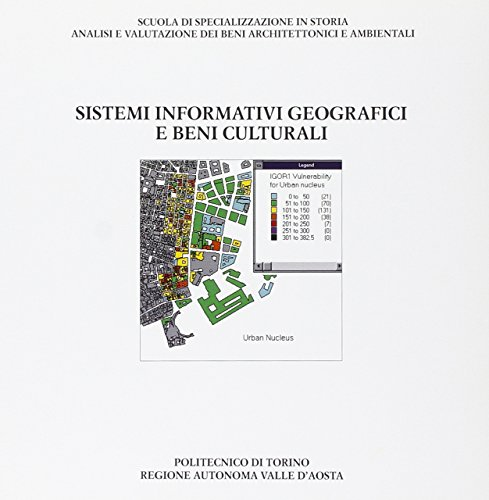 SISTEMI INFORMATIVI GEOGRAFICI E BENI CULTURALI: PANZERI, M. /