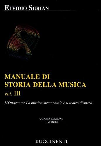 9788876650581: Manuale di storia della musica: 3