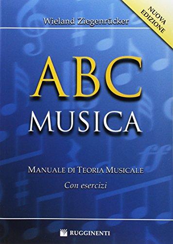 9788876651915: ABC musica. Manuale di teoria musicale. Con esercizi. Nuova ediz.