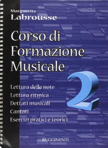 Corso di formazione musicale. Lettura delle note,: Marguerite Labrousse