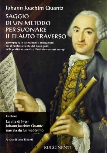 Saggio di un metodo per suonare il flauto traverso-La vita di Herr J. J. Quantz narrata da lui medesimo (8876654887) by Johann, J. Quantz