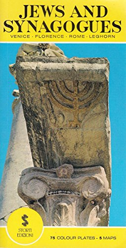 Jews and Synagogues Venice-Florence-Rome-Leghorn (A Practical Guide): Editors