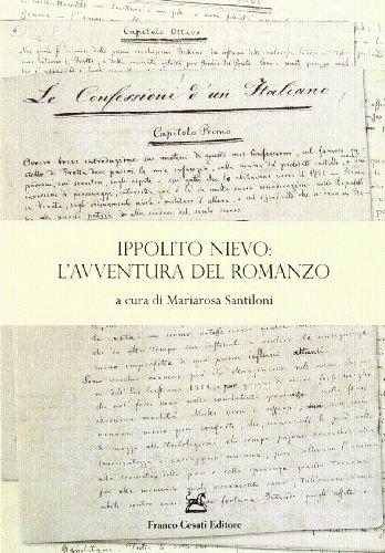 Ippolito Nievo: l'avventura del romanzo.: Bigazzi,Roberto. Olivieri,Ugo Maria. de Jorio ...