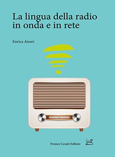9788876676215: La lingua della radio in onda e in rete