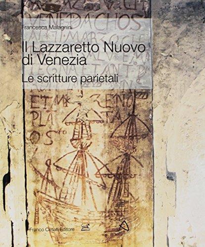 Il Lazzaretto nuovo di Venezia : le: Malagnini,Francesca