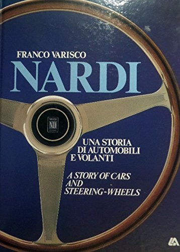 9788876720093: Nardi : A Story Of Cars and Steering-Wheels