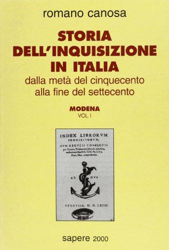9788876731341: Storia dell'inquisizione in Italia. Dalla metà del Cinquecento alla fine del Settecento: 1 (Sapere 2000)