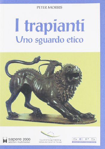 I trapianti. Uno sguardo etico (8876731997) by [???]