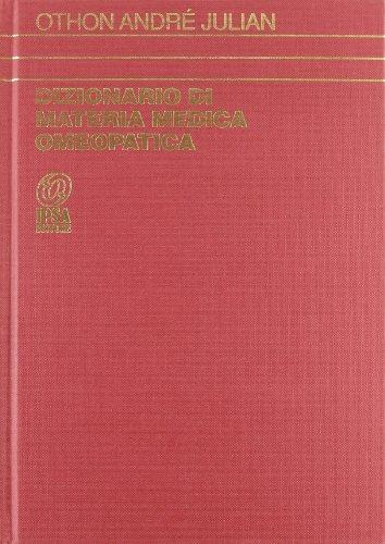 9788876760440: Dizionario di materia medica omeopatica: 1