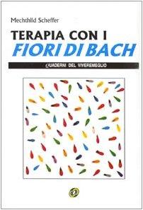 9788876760617: Terapia con i fiori di Bach