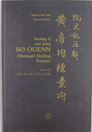 9788876761157: Hoang ti nei King so ouenn vol. 3 - Dal libro IX al libro XVIII
