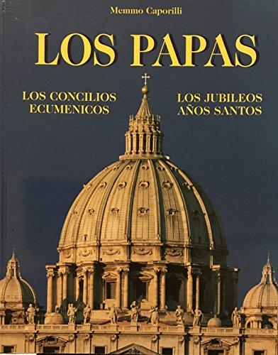 9788876770005: Los papas. Los Concilios ecumenicos. Los jubileos a�os santos