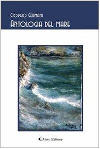 9788876802058: Antologia del mare (Gli emersi)