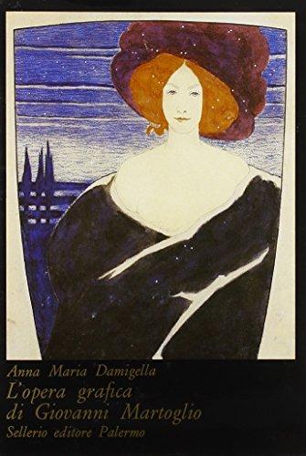 9788876810688: L'opera grafica di Giovanni Martoglio (I cristalli) (Italian Edition)
