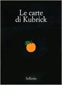 9788876811760: Le carte di Kubrick