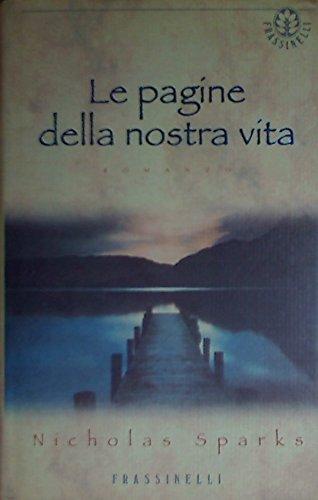 9788876844157: Le pagine della nostra vita