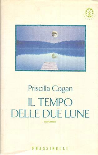 Il Tempo Delle Due Lune (8876845208) by Priscilla Cogan