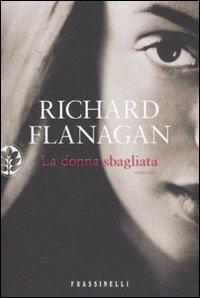 La donna sbagliata: Richard Flanagan