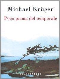 9788876848636: Poco Prima Del Temporale