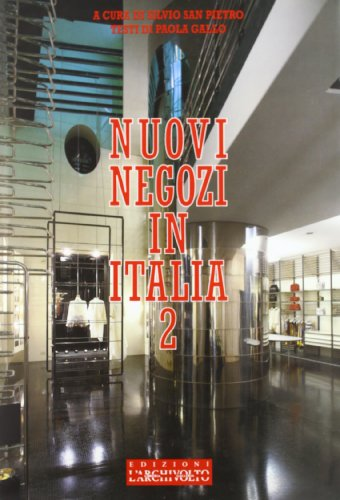 New Shops in Italy 2: Gallo; Pietro, San