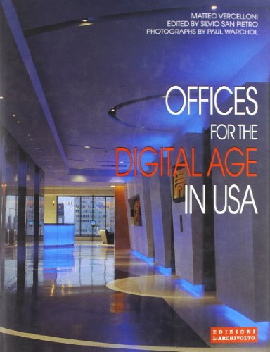 Offices For The Digital Age In Usa: Vercelloni, Matteo