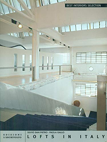 9788876851377: Lofts in Italy. Ediz. italiana e inglese (Best interiors selection)