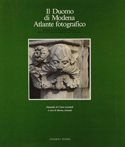 9788876860331: Il Duomo di Modena: Atlante fotografico (Italian Edition)