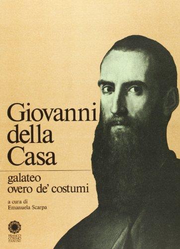 9788876861574: Galateo, ovvero, De' costumi (Testi / Istituto di studi rinascimentali Ferrara) (Italian Edition)