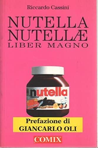 9788876866104: Nutella nutellae. Il grande libro della Nutella