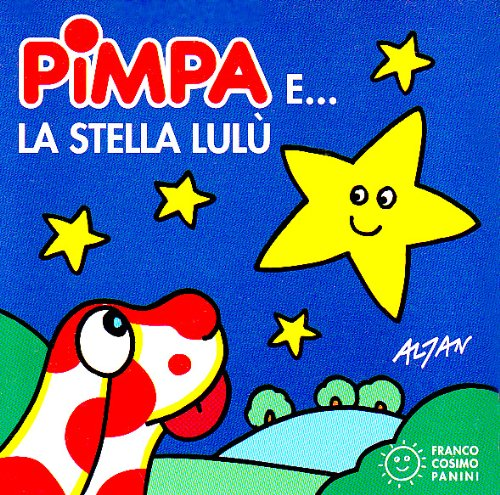9788876868931: Pimpa E LA Stella Lulu