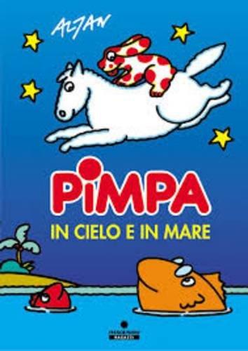 9788876869549: La Pimpa Books: Pimpa in Cielo E in Mare (Le Lune magiche) (Italian Edition)