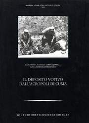Il Deposito Votivo dall'Acropoli di Cuma (Book): Catucci, Margherita;Jannelli, Lorena;Sanesi ...
