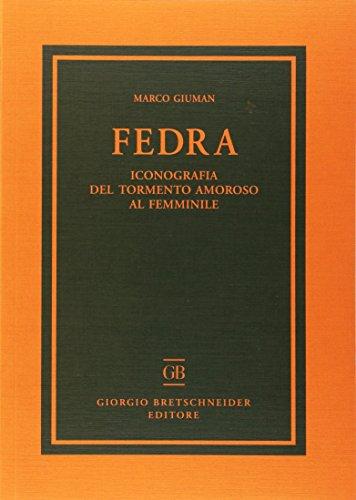 Fedra : iconografia del tormento amoroso al: Giuman,Marco